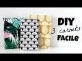 DIY 3 carnets/notebooks facile