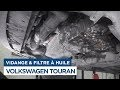 Vidange et Changement du Filtre à Huile - Volkswagen Touran