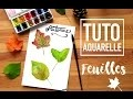 TUTO AQUARELLE - FEUILLES REALISTE (technique originale)