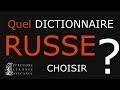 Quel dictionnaire choisir pour les débutants en russe ?