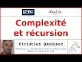 Complexité et récursion | Christian Queinnec