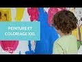 Peinture et coloriage XXL - La Maison des Maternelles #LMDM