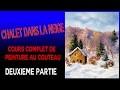Chalet dans la neige - Cours de peinture au couteau - 2eme partie