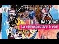 Jean-Michel Basquiat en maître à la Fondation Louis Vuitton - Vidéo exposition YouTube