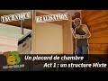Travail du bois - Construction d'un placard en structure mixte act 1