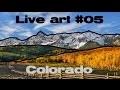 Live art #05 Colorado