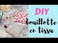 DIY- mini bouillotte en tissu pour ce réchauffer!