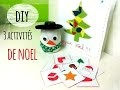 Noel  3 activités manuelles pour ne pas s'ennuyer