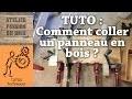 TUTO: COMMENT COLLER DES PLANCHES DE BOIS POUR FAIRE UN PANNEAU
