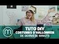 Tuto DIY: costumes d'Halloween de dernière minute — Par Fannyfique !