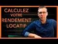 Immobilier : Calcul du Rendement locatif (Sébastien D.)