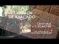 Le dolmen de Kercado, gravures et géométrie - Howard Crowhurst