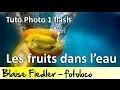 Photographier des fruits dans l'eau avec un flash (Cours Photo Gratuit)
