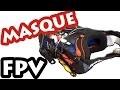 FABRIQUER UN MASQUE FPV  ( pour drone racer )