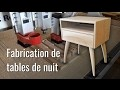 Fabrication de tables de nuit