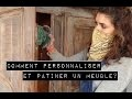 - COMMENT PERSONNALISER ET PATINER UN MEUBLE?