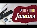 Petit guide | Fusains.