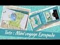 [ Tuto scrap ] Mini album de voyage Escapade - Toga