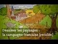 DESSINER LES PAYSAGES #1 / La campagne française (reculée)