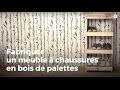 Fabriquer un meuble à chaussures en bois de palettes   Recycler