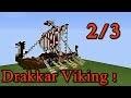 Minecraft tutoriel - Bateau viking ( Drakkar ) ! 2/3