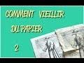COMMENT VIEILLIR DU PAPIER #2 - TUTORIEL PARCHEMIN CARTE TRESOR