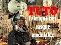 TUTO  â–º FABRIQUE TON CASQUE MOTO MODULABLE