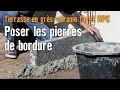 Terrasse en pierre et en WPC - Chapitre 3: Poser les pierres de bordure