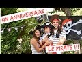 UN ANNIVERSAIRE DE PIRATE !!!