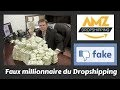 Ces faux Millionnaires du DropShipping