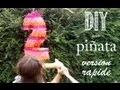DIY Tuto: Comment Faire Une Piñata, Version Rapide.