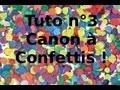 Faire un canon à confettis