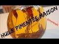 Faire son Huile Pimentée Maison ; Piment Oiseau ; Facile à Faire ; Spicy Olive Oil ; France