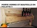TUTO : Porte bouteilles et verres de vin en palette