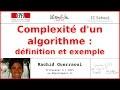 Complexité d'un algorithme: définition et exemple | Rachid Guerraoui