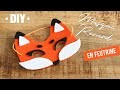 DIY | Masque Renard en Feutrine sans couture Tuto Carnaval Enfant