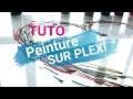 Tuto Peinture Plexi - DIY idée cadeau pour les maîtresses