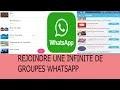 Comment rejoindre une infinité de groupes Whatsapp, et devenir admin