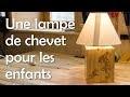 Lampe de chevet pour enfants – Menuiserie / Travail du bois