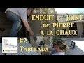 Réaliser de l'Enduit et des Joints de Pierre a la Chaux - #2 Tableaux Avec et Sans Coffrage