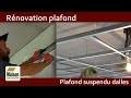 Rénovation plafond ancien, plafond suspendu dalles acoustiques