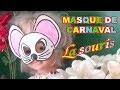Masque de souris : Fabrication masque d'animaux pour Carnaval