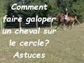 [ASTUCE] MON CHEVAL NE PREND PAS LE GALOP SUR LE CERCLE #equitation