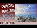 Crépuscule sur les dunes - Cours de peinture au couteau- 2/3