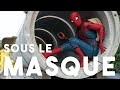 Spider-Man : Homecoming - Sous le masque
