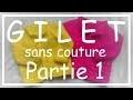 Tricot Facile - Tuto Gilet sans couture (part 1/3) - Debutant - Easy knitting - Beginner