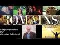 ROMAINS 8: L'épître Qui Bouleversa Le Monde Chapitre 8