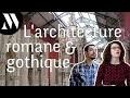 L'architecture romane et gothique - MUSÉONAUTE #9