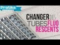 Comment changer des tubes fluorescents (pas néon)