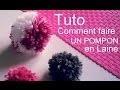 Création D.I.Y Tuto comment faire un pompon en laine